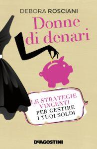 DONNE DI DENARI - Debora Rosciani_cop